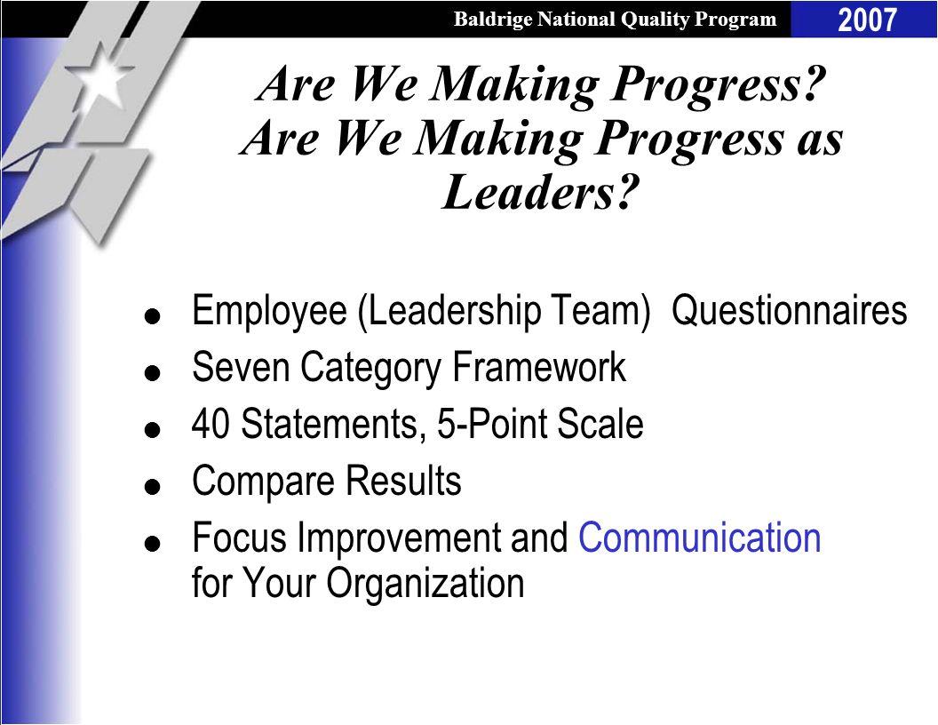 Are We Making Progress Are We Making Progress as Leaders