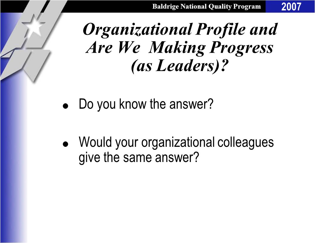 Organizational Profile and Are We Making Progress (as Leaders)