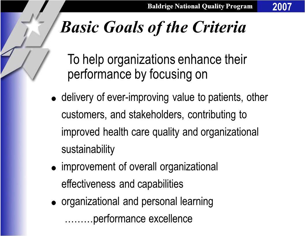Basic Goals of the Criteria