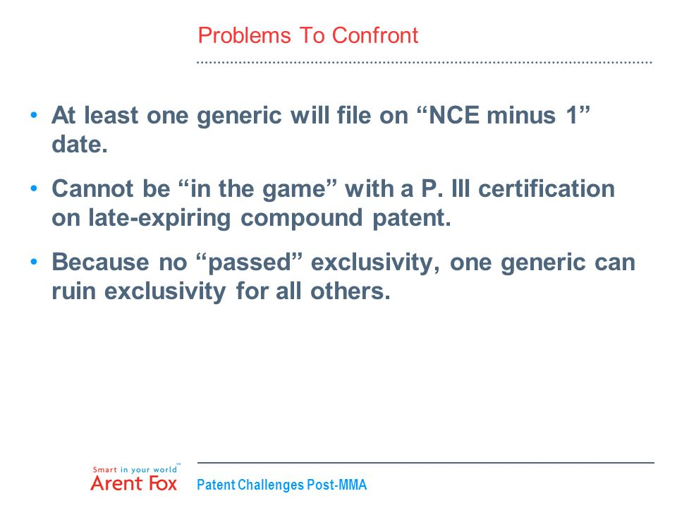 At least one generic will file on NCE minus 1 date.