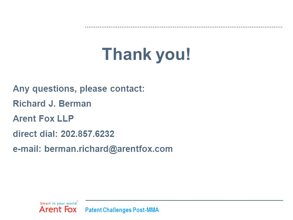 Thank you! Any questions, please contact: Richard J. Berman