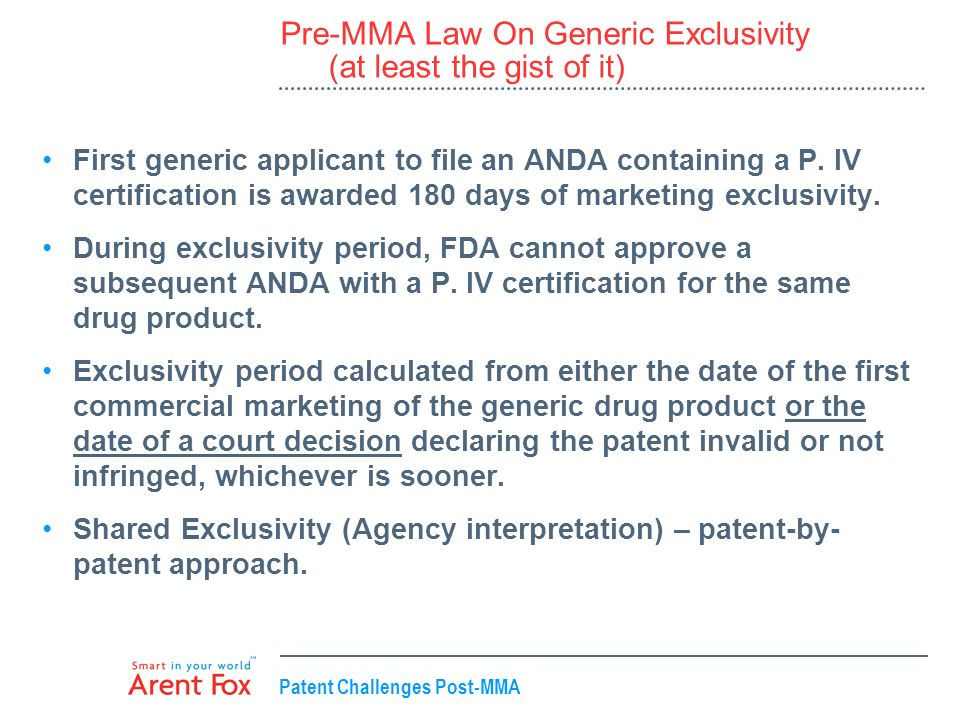 Pre-MMA Law On Generic Exclusivity (at least the gist of it)