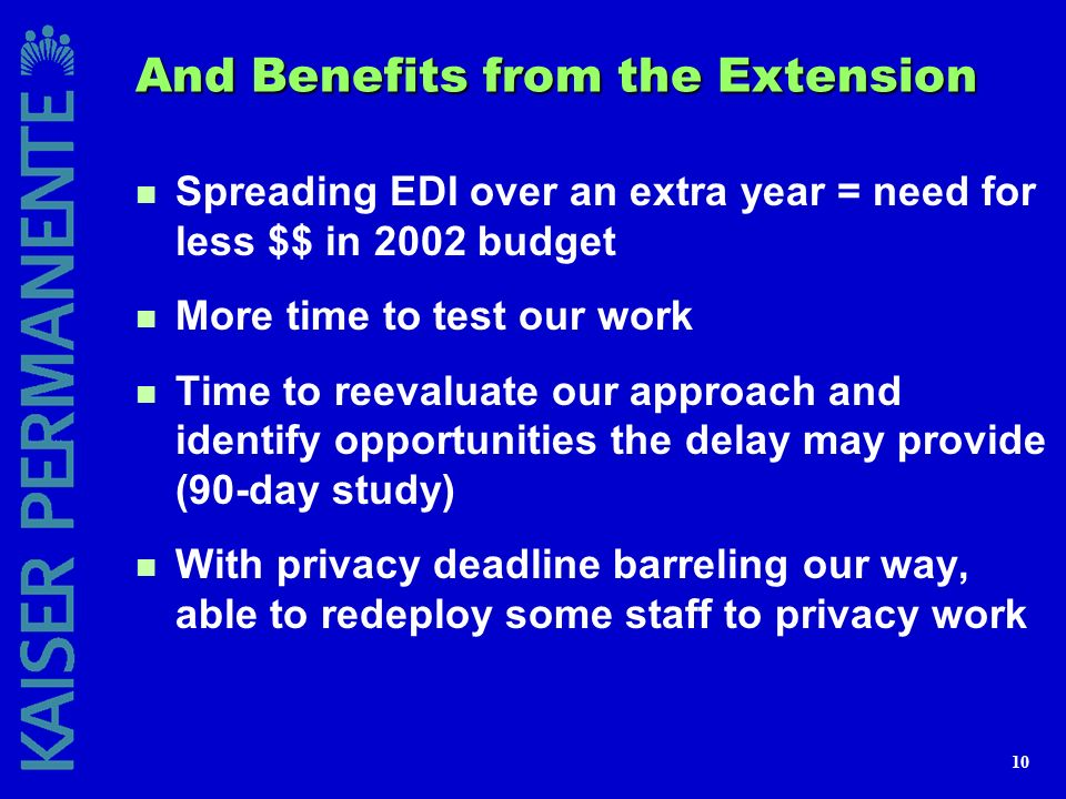 And Benefits from the Extension
