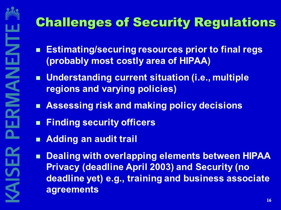 Challenges of Security Regulations