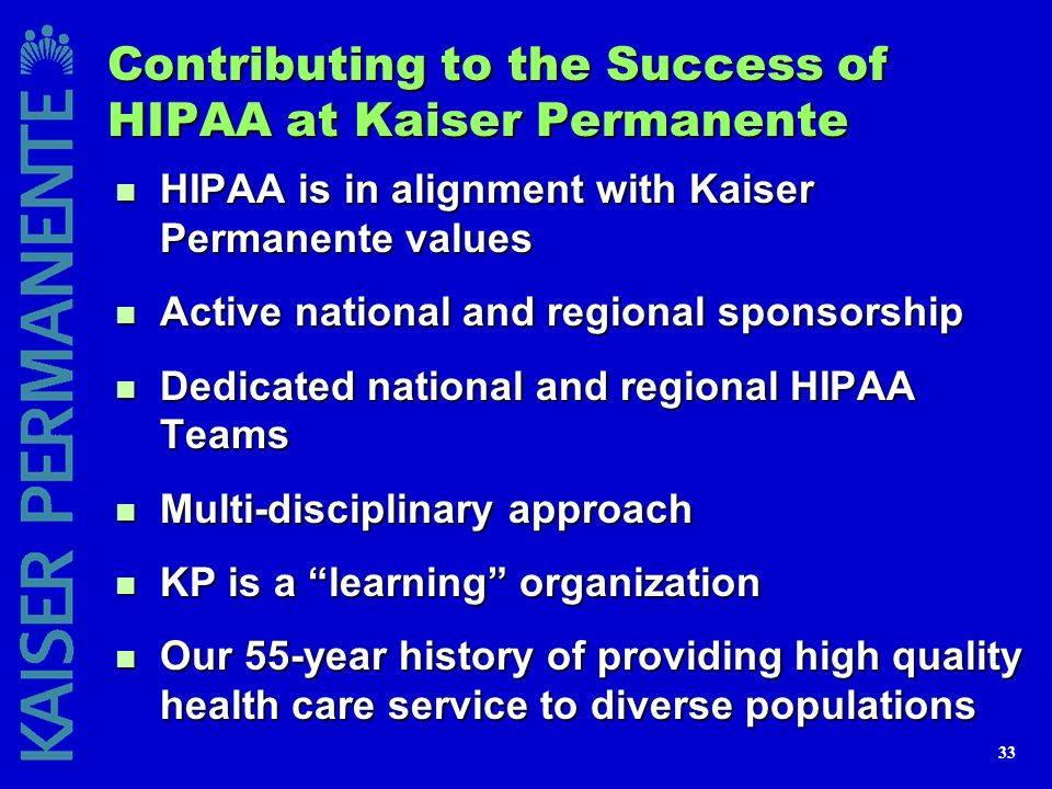 Contributing to the Success of HIPAA at Kaiser Permanente