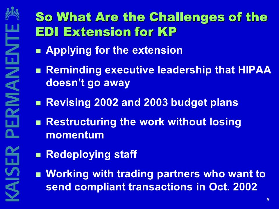 So What Are the Challenges of the EDI Extension for KP