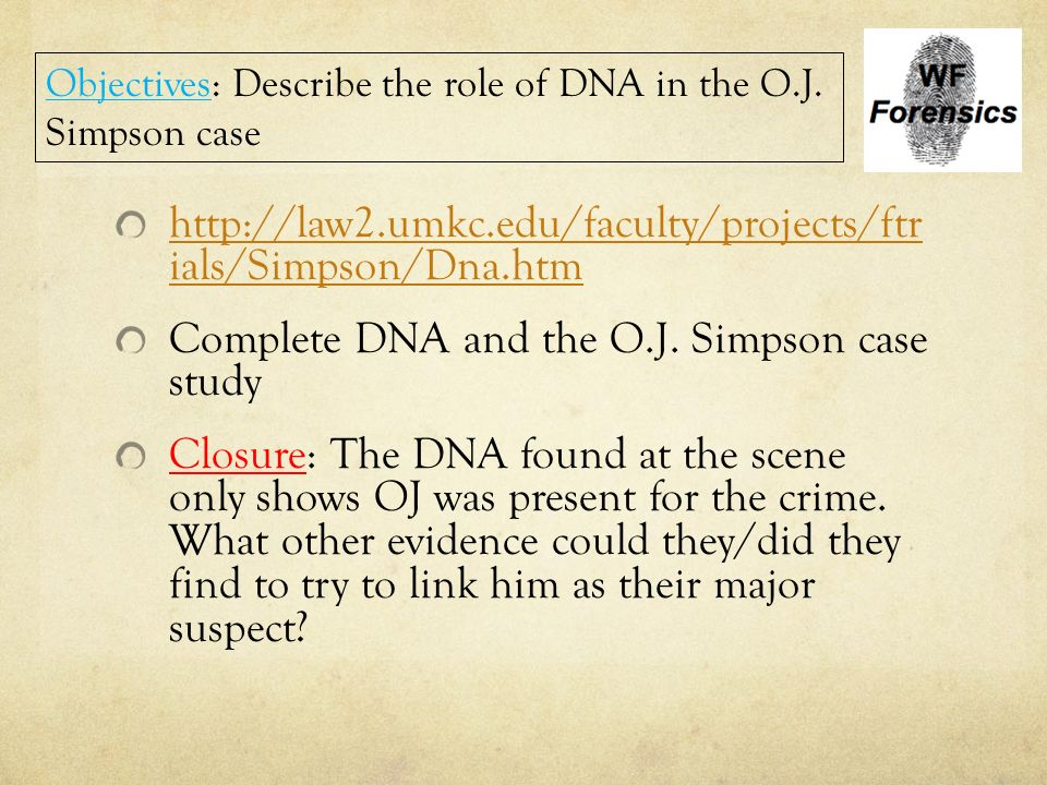 Oj Simpson Dna Evidence How can DNA be u...