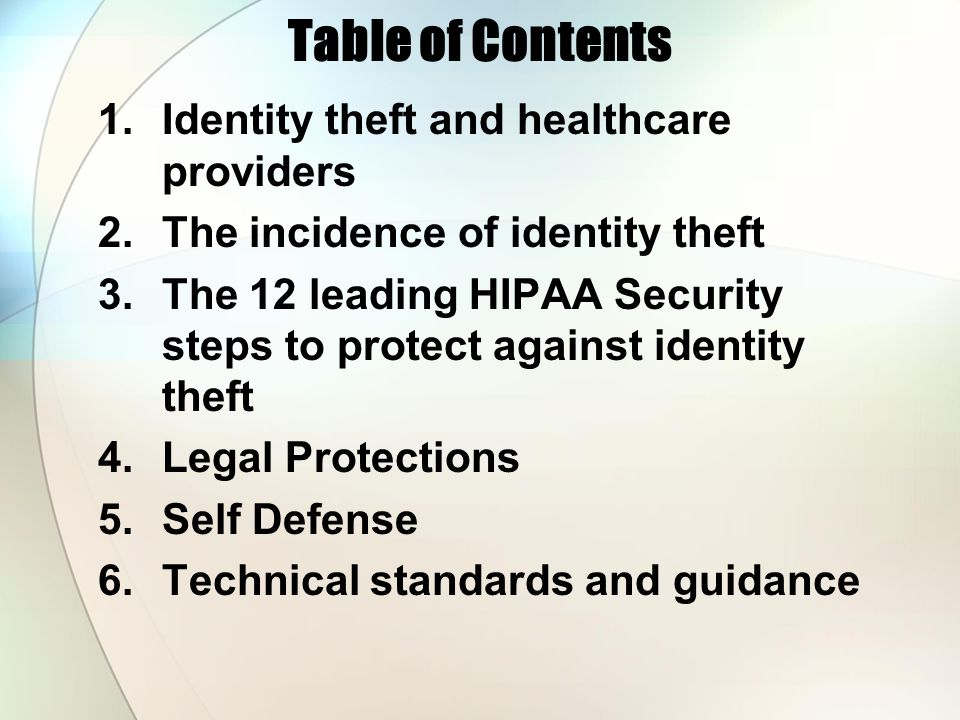 Table of Contents Identity theft and healthcare providers