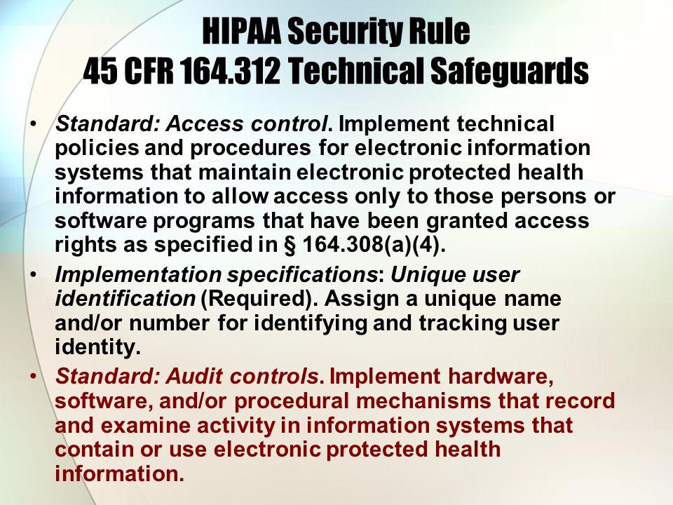 HIPAA Security Rule 45 CFR 164.312 Technical Safeguards