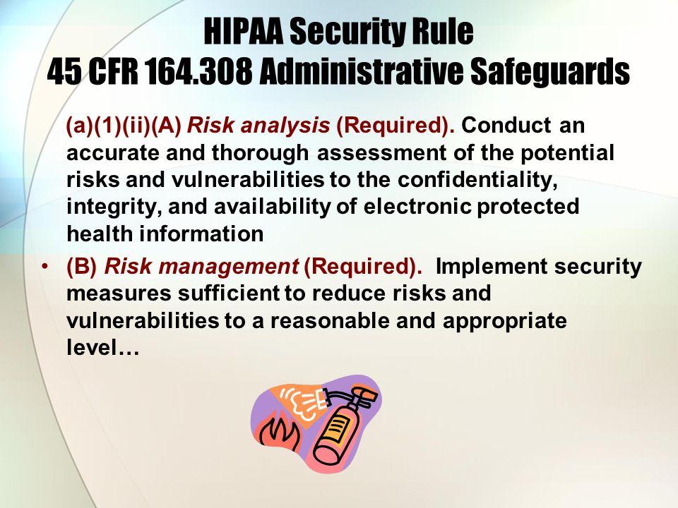 HIPAA Security Rule 45 CFR 164.308 Administrative Safeguards