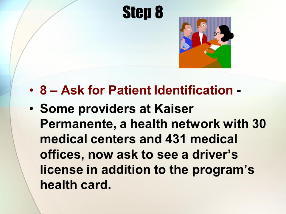 Step 8 8 – Ask for Patient Identification -