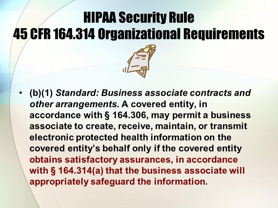 HIPAA Security Rule 45 CFR 164.314 Organizational Requirements