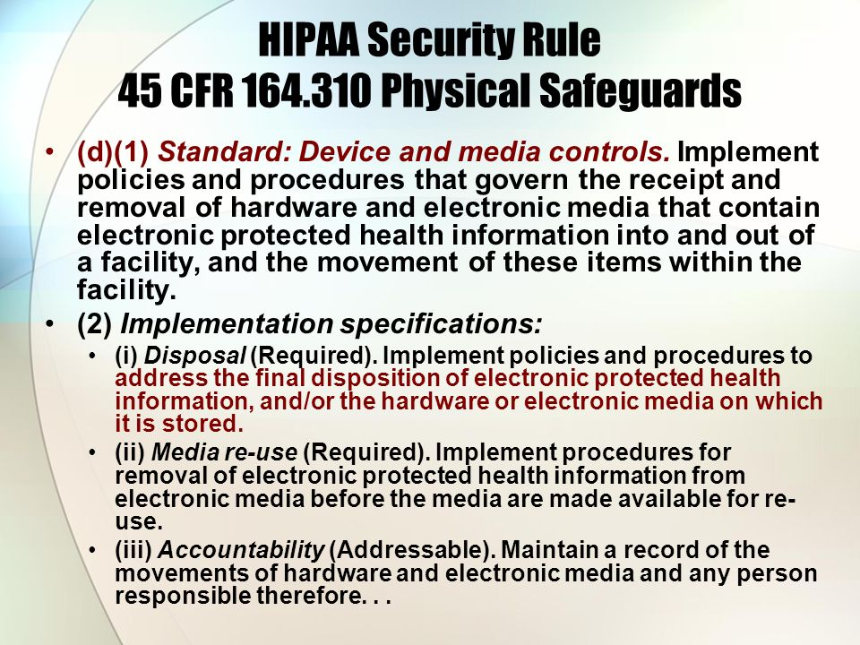 HIPAA Security Rule 45 CFR 164.310 Physical Safeguards