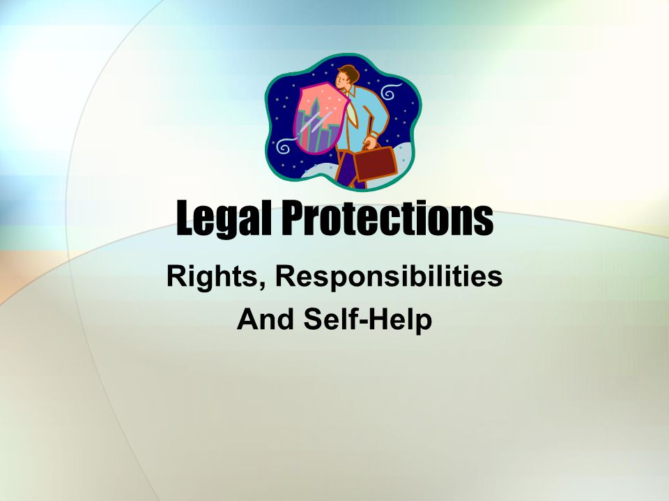 Rights, Responsibilities And Self-Help