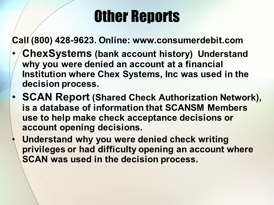 Other Reports Call (800) 428-9623. Online: www.consumerdebit.com.