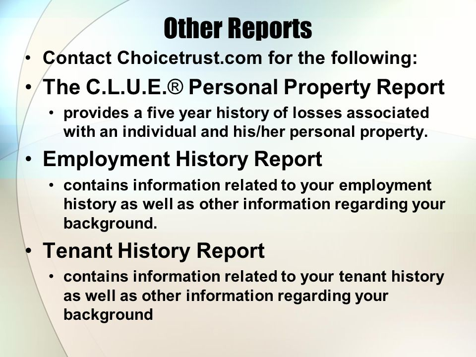 Other Reports The C.L.U.E.® Personal Property Report