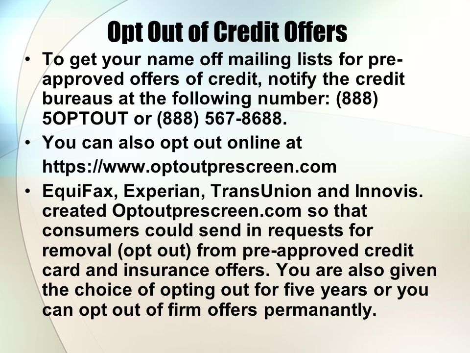 Opt Out of Credit Offers