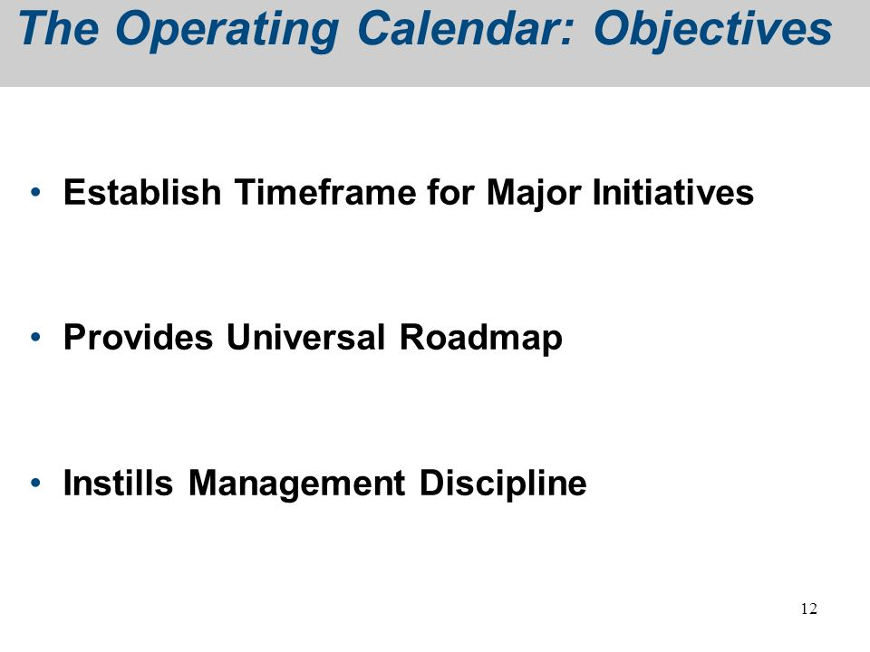 The Operating Calendar: Objectives