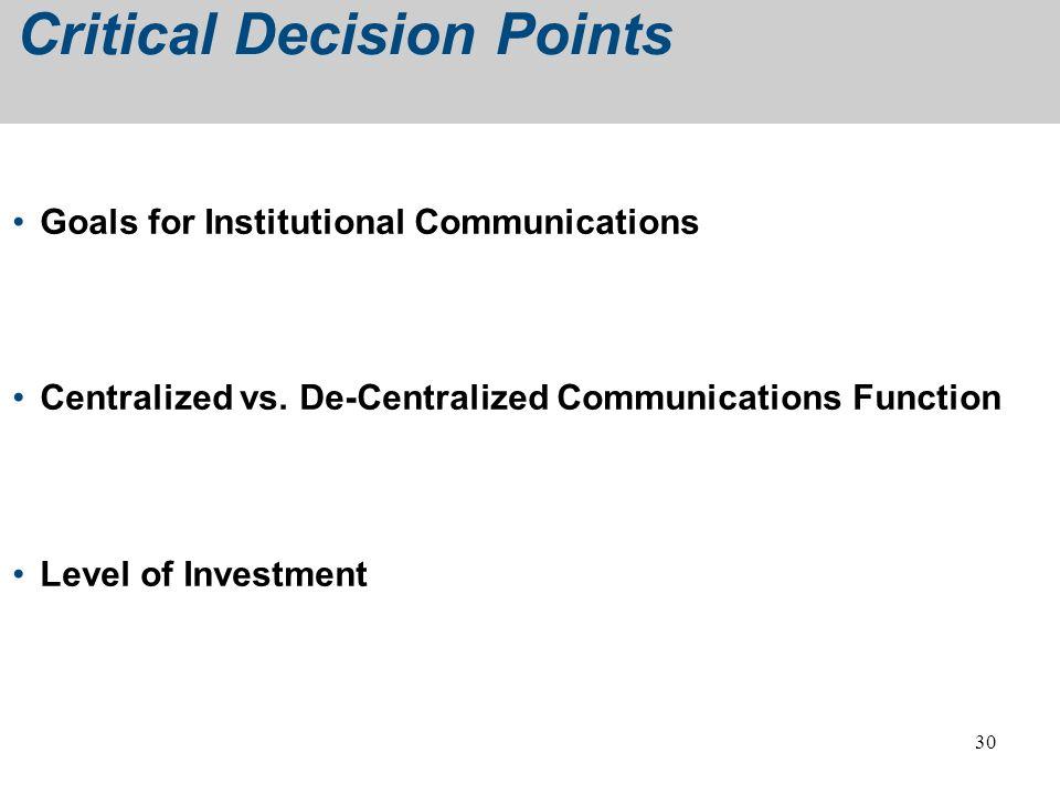 Critical Decision Points
