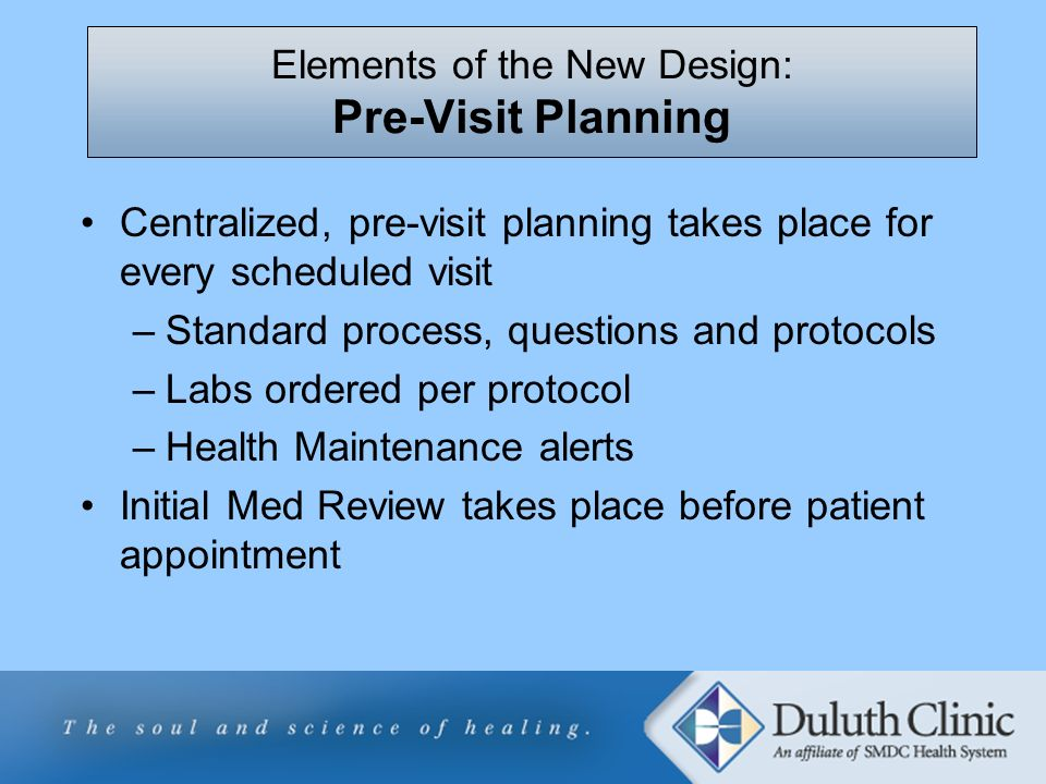 Elements of the New Design: Pre-Visit Planning