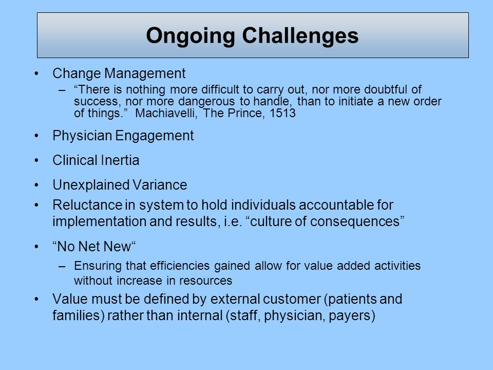 Ongoing Challenges Change Management Physician Engagement