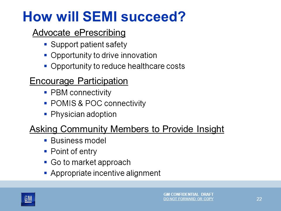 How will SEMI succeed Advocate ePrescribing Encourage Participation