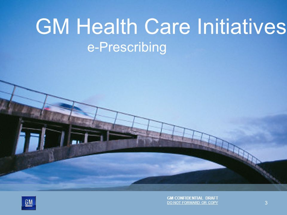 GM Health Care Initiatives