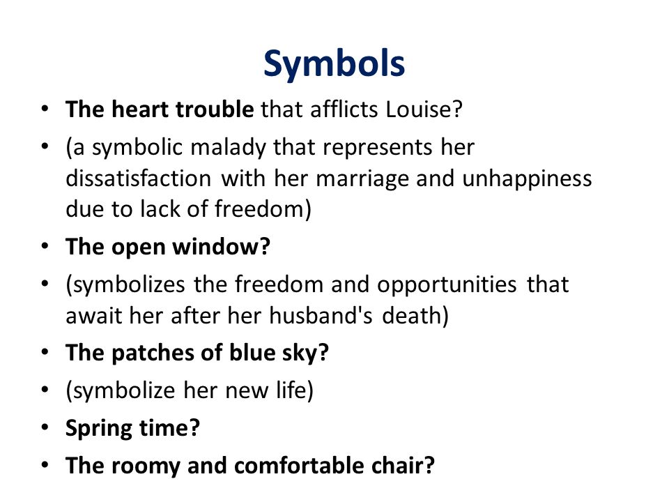 Symbols The heart trouble that afflicts Louise