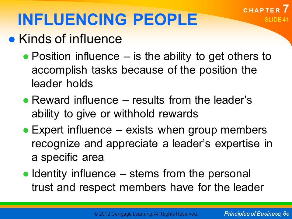 INFLUENCING PEOPLE Kinds of influence