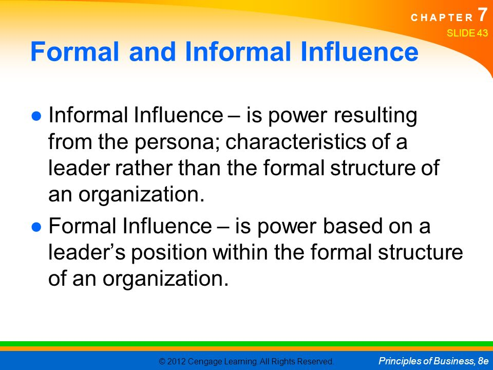 Formal and Informal Influence
