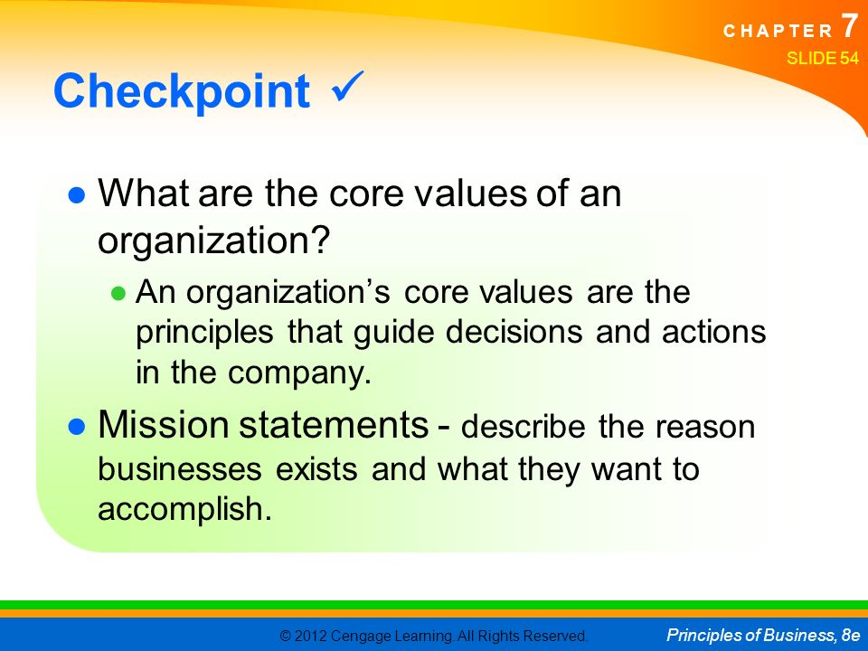 Checkpoint  What are the core values of an organization