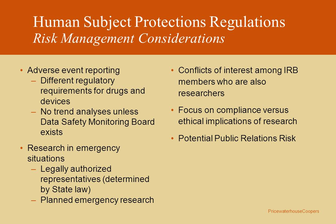 Human Subject Protections Regulations Risk Management Considerations