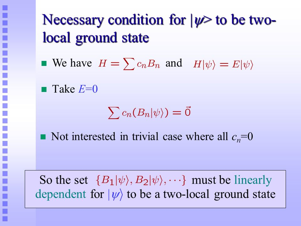 Necessary condition for |> to be two-local ground state