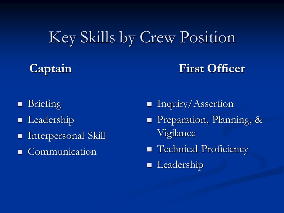 Key Skills by Crew Position
