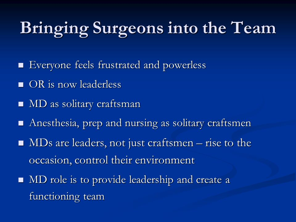 Bringing Surgeons into the Team
