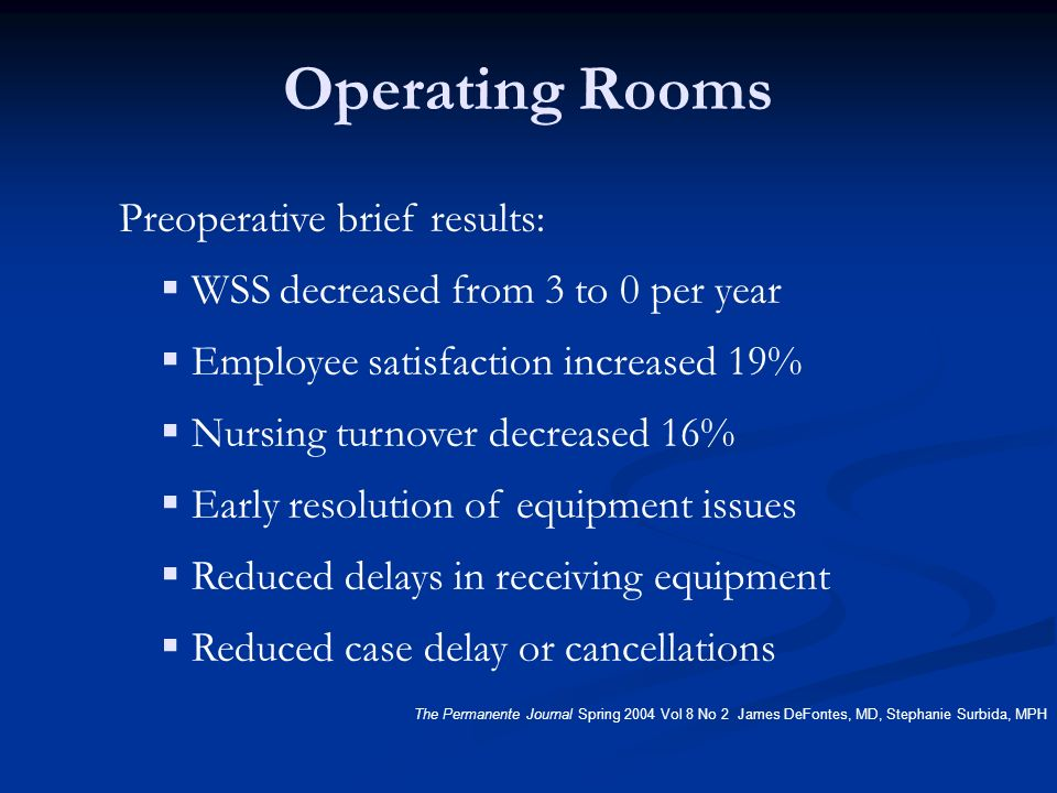 Operating Rooms WSS decreased from 3 to 0 per year