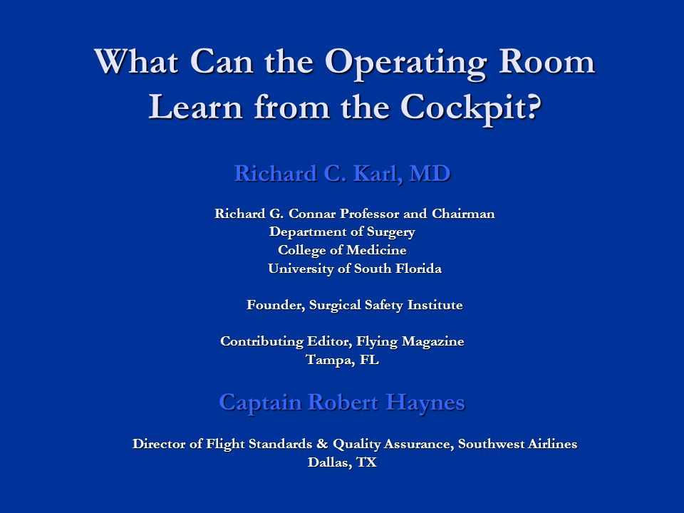 What Can the Operating Room Learn from the Cockpit