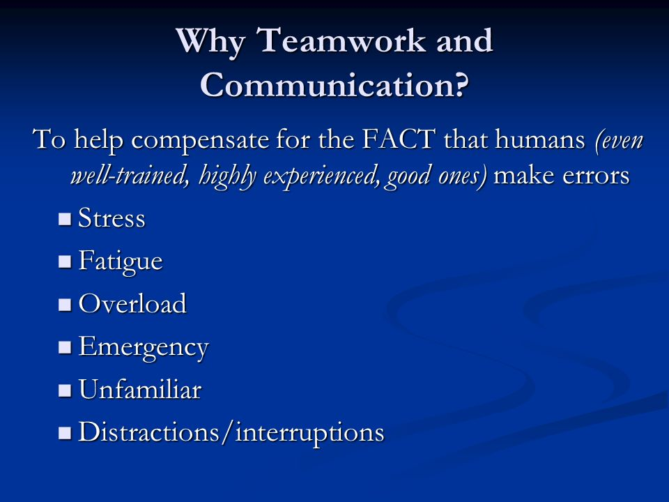 Why Teamwork and Communication