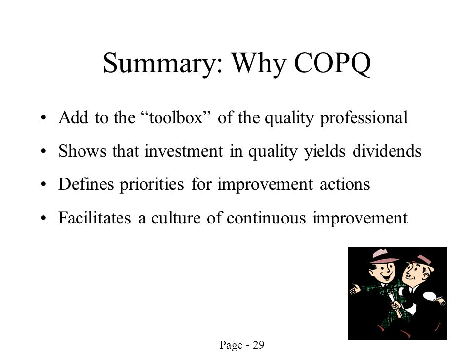 Summary: Why COPQ Add to the toolbox of the quality professional