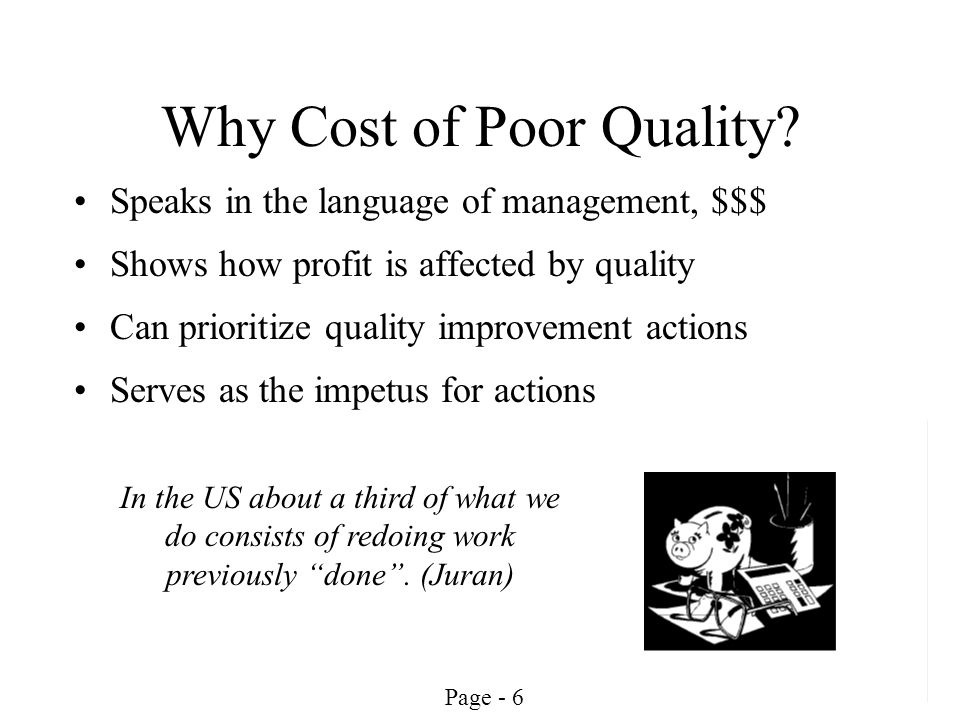 Why Cost of Poor Quality
