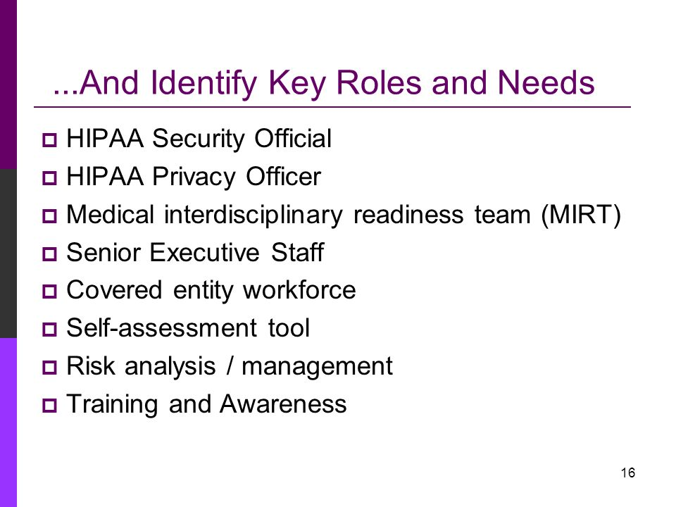 ...And Identify Key Roles and Needs