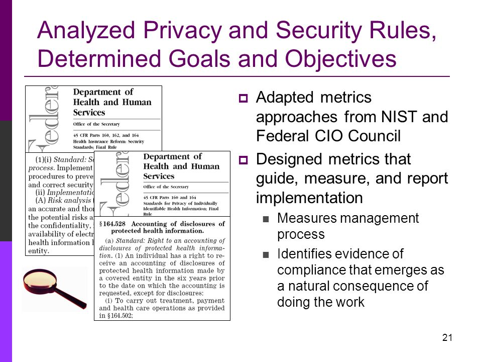 Analyzed Privacy and Security Rules, Determined Goals and Objectives
