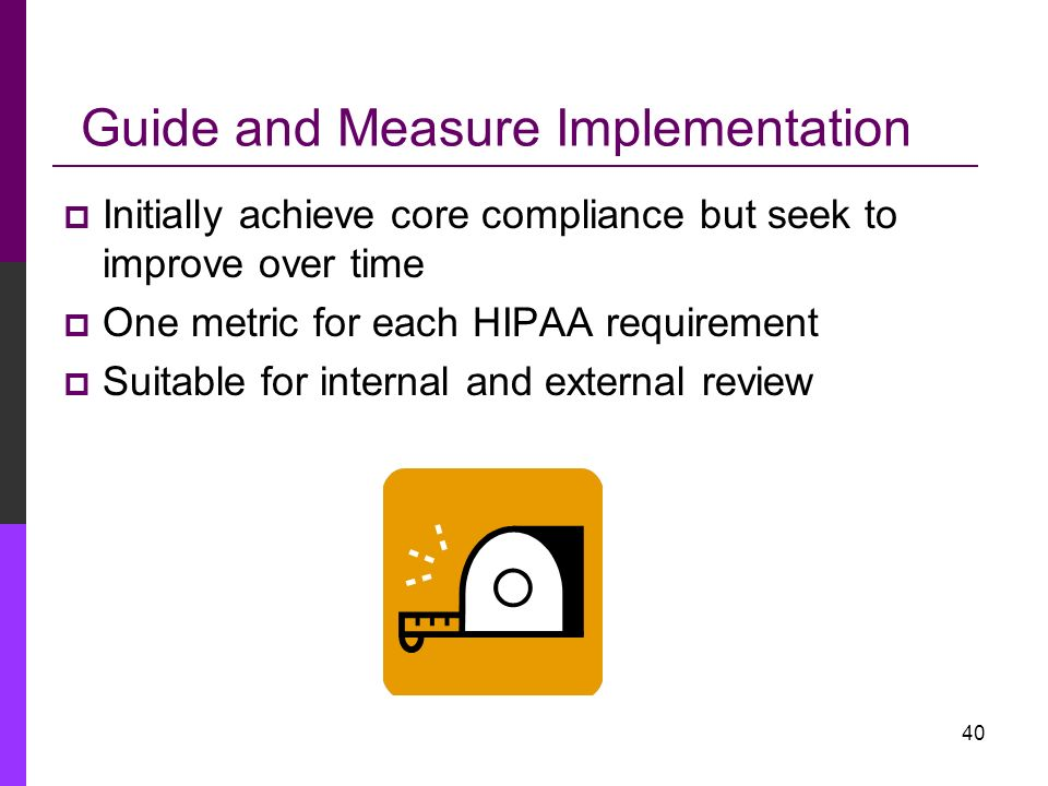 Guide and Measure Implementation