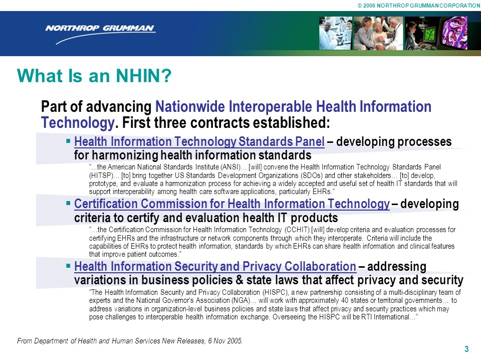 What Is an NHIN Part of advancing Nationwide Interoperable Health Information Technology. First three contracts established: