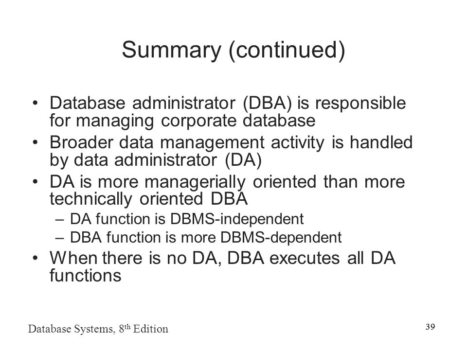 functions of database administrator Chapter 15 Database Administration and Security - ppt video online ...