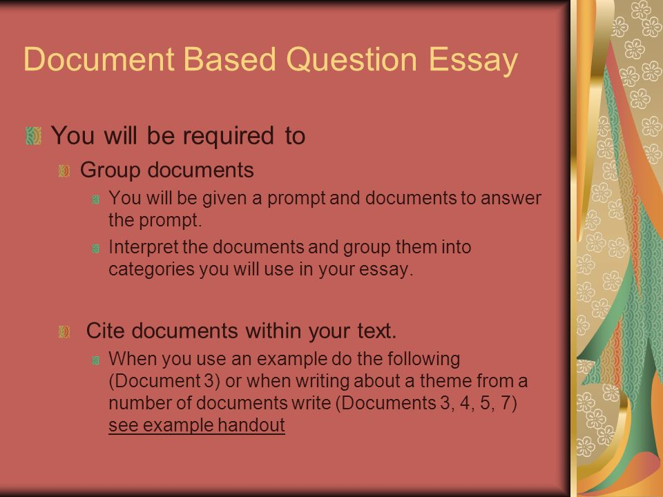 writing a document based question essay World history document-based question abbreviate, but to make sure that they still put in enough information to use for writing the essay.