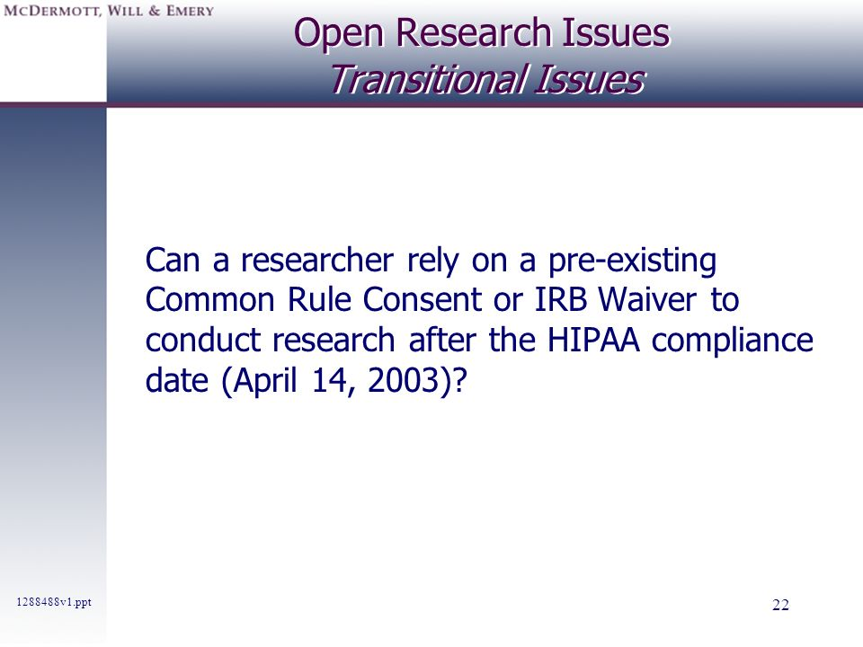 Open Research Issues Transitional Issues