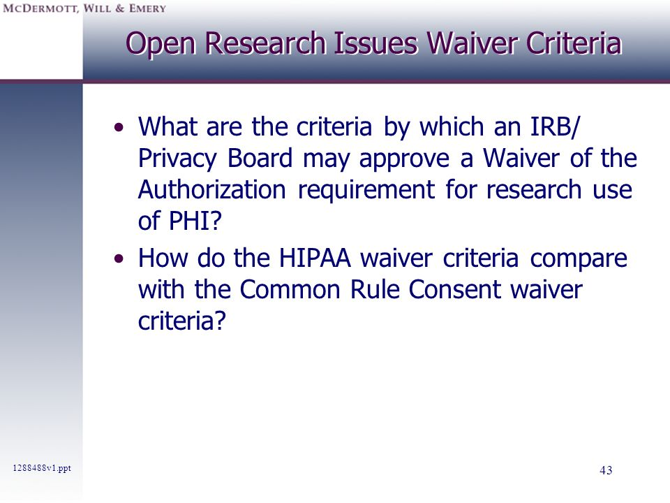 Open Research Issues Waiver Criteria