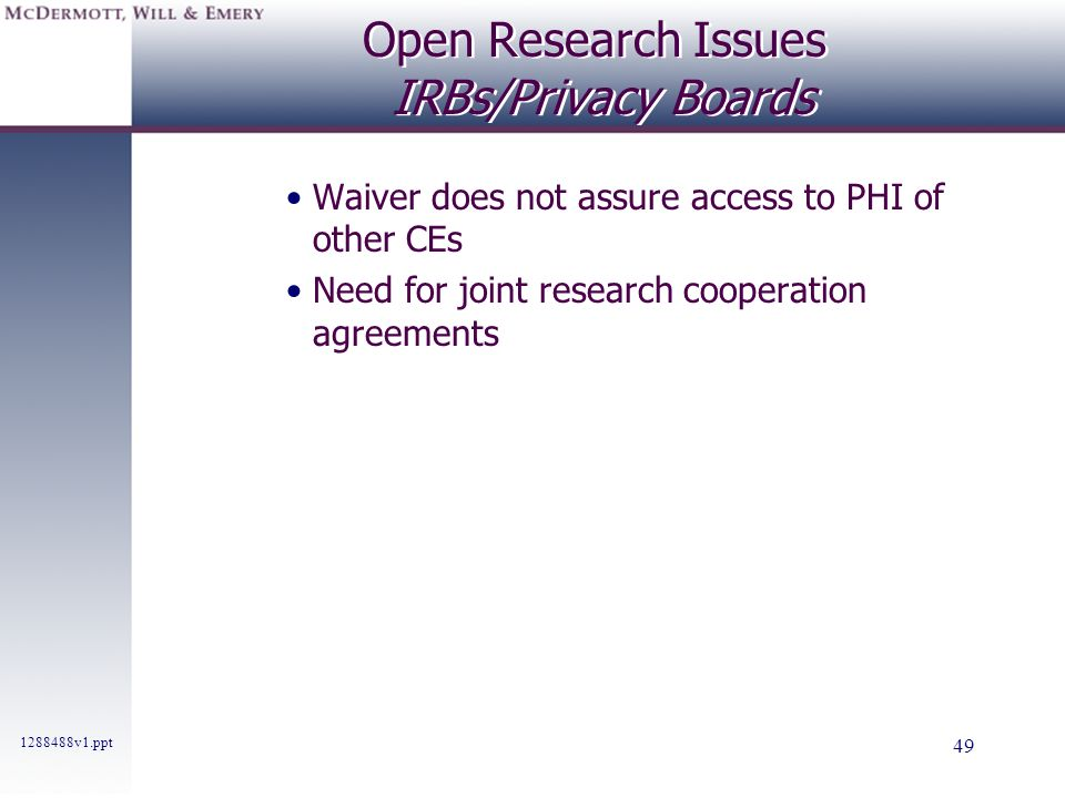 Open Research Issues IRBs/Privacy Boards