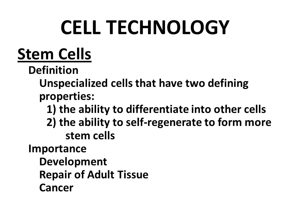 Cell technology stem cells definition ppt video online download cell technology stem cells definition toneelgroepblik Image collections